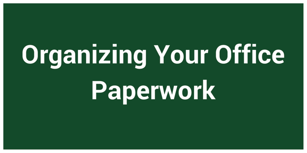 Organizing Your Office Paperwork